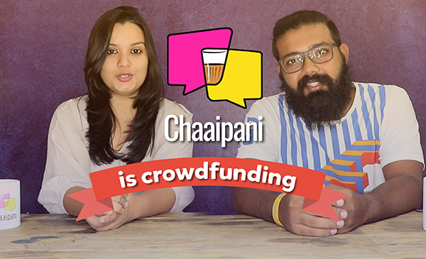 Chaaipani, storytelling platform is Crowdfunding